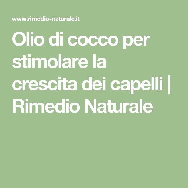Olio di cocco per stimolare la crescita dei capelli | Rimedio Naturale
