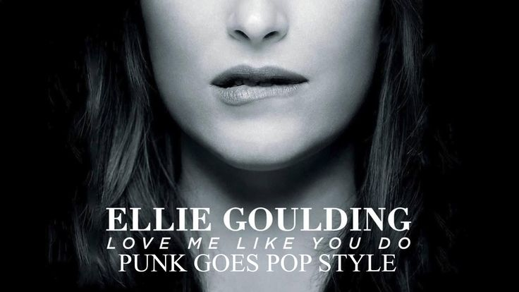 "Ellie Goulding - Love Me Like You Do (Punk Goes Pop Style Cover) ""50 Sha..."