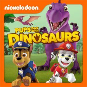 PAW Patrol, Pups Bark with Dinosaurs by PAW Patrol