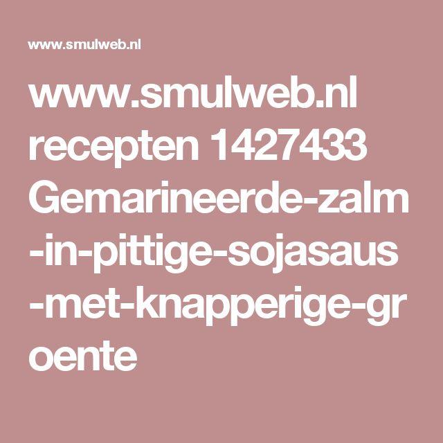 www.smulweb.nl recepten 1427433 Gemarineerde-zalm-in-pittige-sojasaus-met-knapperige-groente