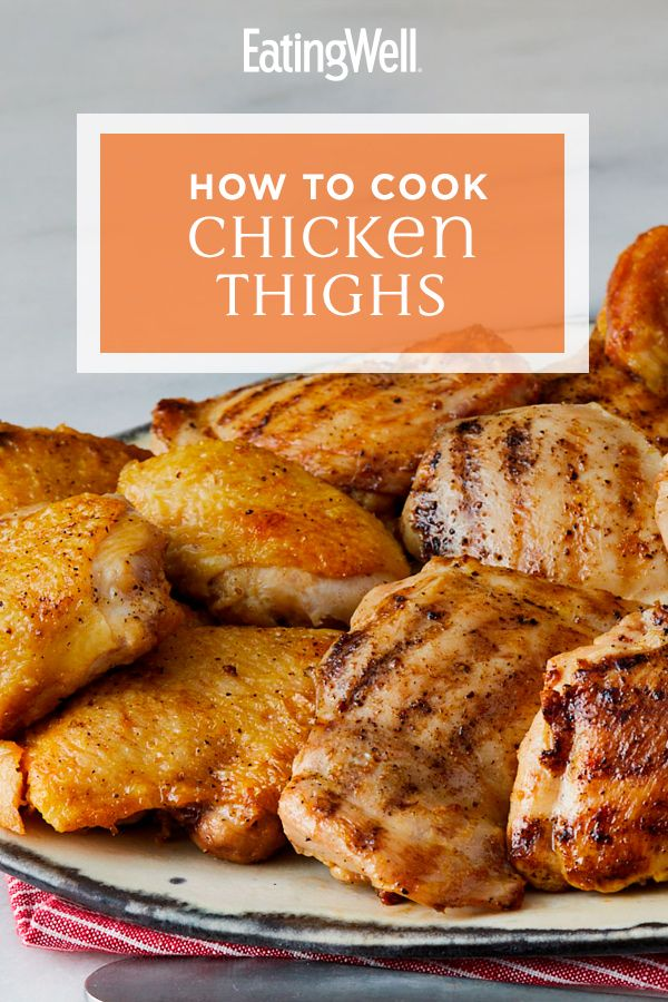 How To Cook Chicken Thighs Healthy Meals To Cook How To Cook Chicken Cooking