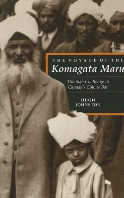 325.254 JOH. The Voyage Of The Komagata Maru: The Sikh Challenge To Canada's Colour Bar. Hugh Johnston provides the first thoroughly researched study of this remarkable event, basing his analysis on official accounts from both Canadiana nd Indian sources, as well on the reminiscences of the only passenger still alive at the time the book was written.