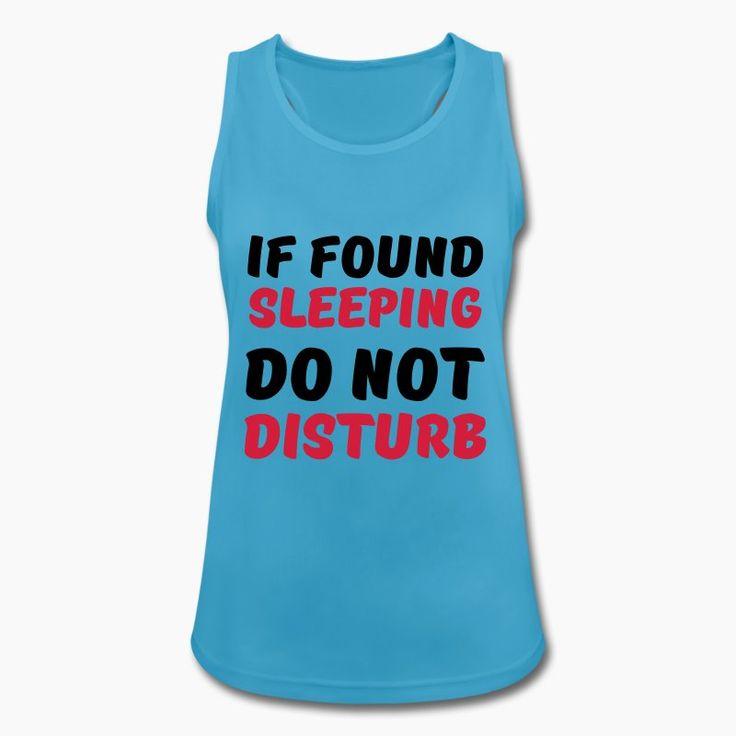 If found sleeping, do not disturb Sportbekleidung - Frauen Tank Top atmungsaktiv