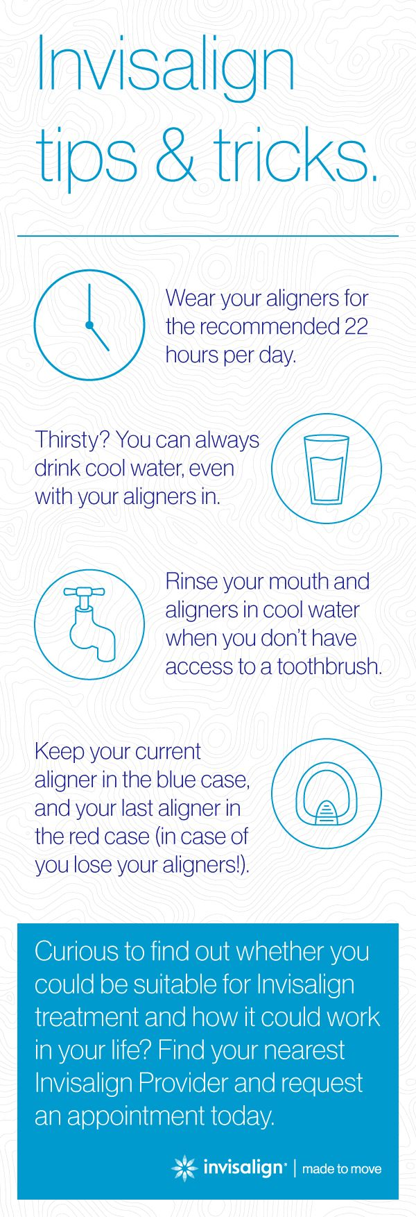 Some handy tips and tricks for Invisalign treatment to keep you moving forward. Invisalign aligners are removable, so you can continue to do all the things you normally do, from brushing and flossing to eating whatever you like!