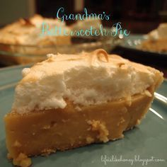 Grandmas Butterscotch Pie. I might have to make this today!