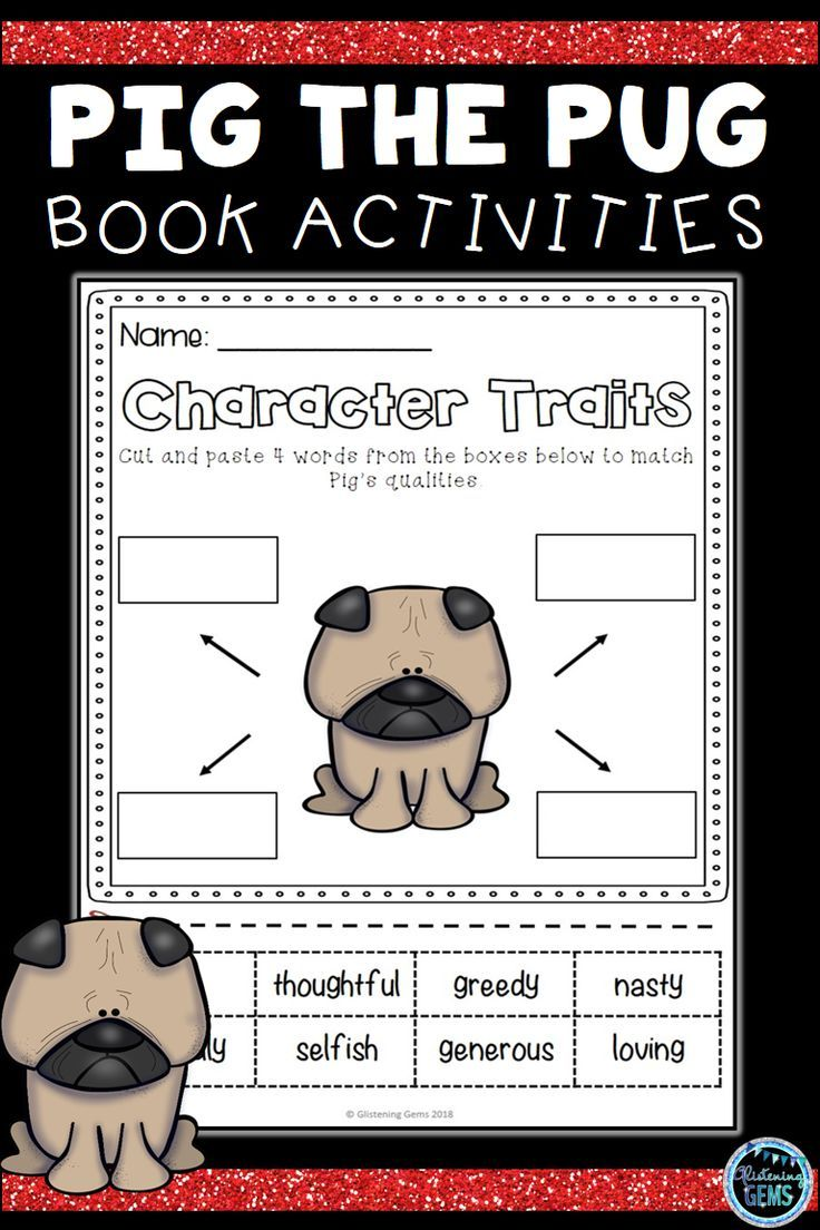 Pig The Pug Series Character Traits Activities Growing Bundle Character Traits Activities Book Activities Character Trait