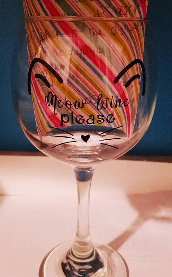 Meow wine please wine glass Cat wine glass Meow wine glass