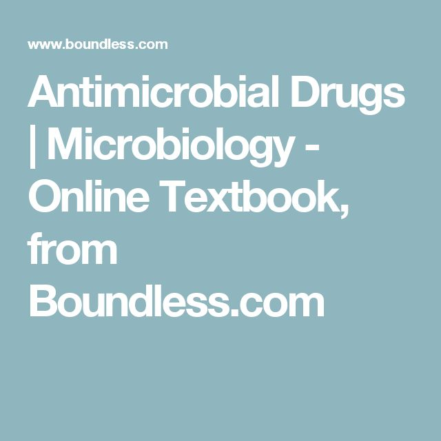 Antimicrobial Drugs | Microbiology - Online Textbook, from Boundless.com