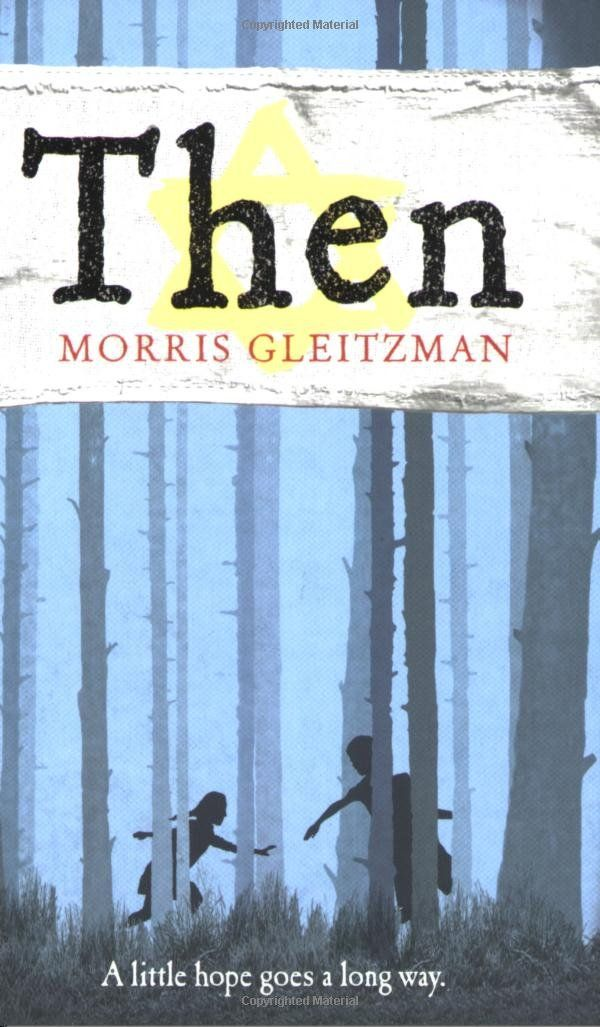 Then by Morris Gleitzman - 2nd Novel