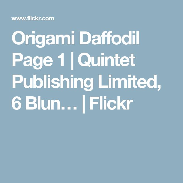 Origami Daffodil Page 1 | Quintet Publishing Limited, 6 Blun… | Flickr