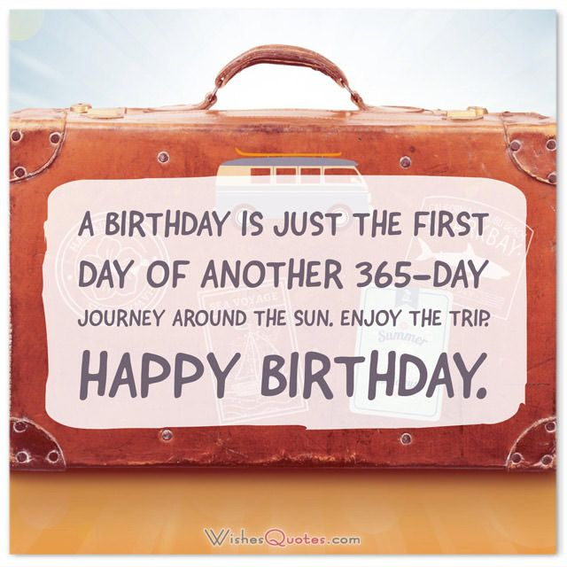 Birthday Quotes: Funny, Famous and Clever