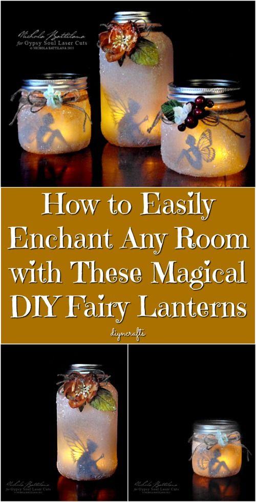 Hoe gemakkelijk Betover Elke Kamer met deze magische DIY Lanterns Fairy {Gemakkelijk Tutorial}