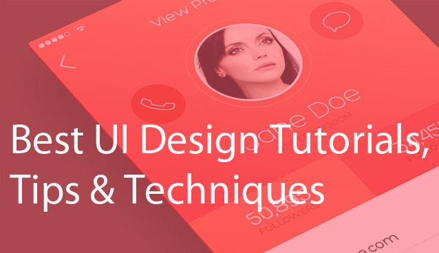 An overview of best UI design tutorials to improve your design skills to the next level, you can learn different types of UI design techniques