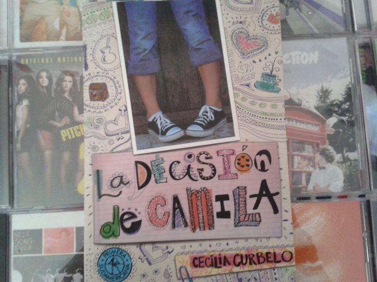 """""""La decisión de Camila"""" escrito por Cecilia Curbelo:"""