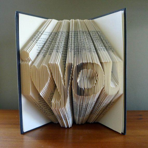 Girlfriend Gift Book Art Folded Friend Gift Birthday Gift Best Seller Title I Love You Handmade Man / Woman Sculpture