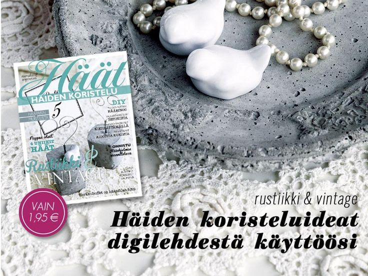 Häät-lehden Häiden koristelu: rustiikki & vintage -digilehti tarjoaa hääkoriteluideoita. http://digilehti.haat.fi/#!/issue/4