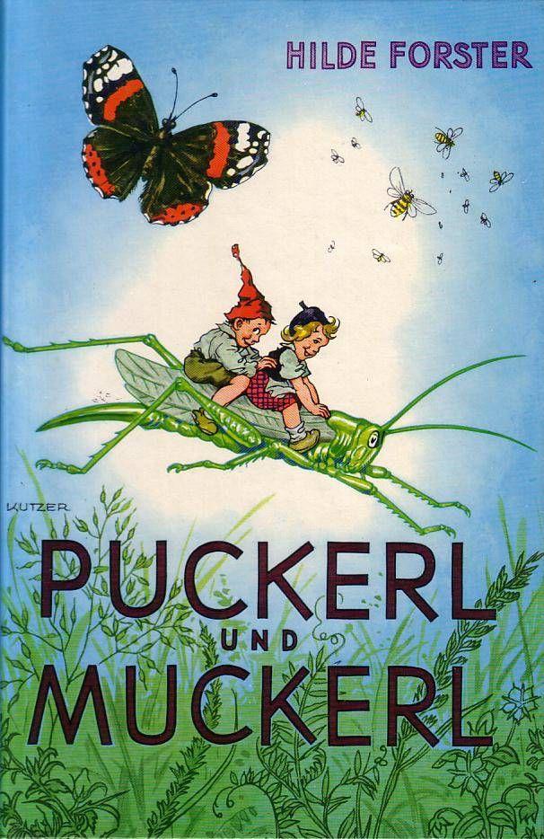 Puckerl und Muckerl Ein Klassiker der Kinderliteratur