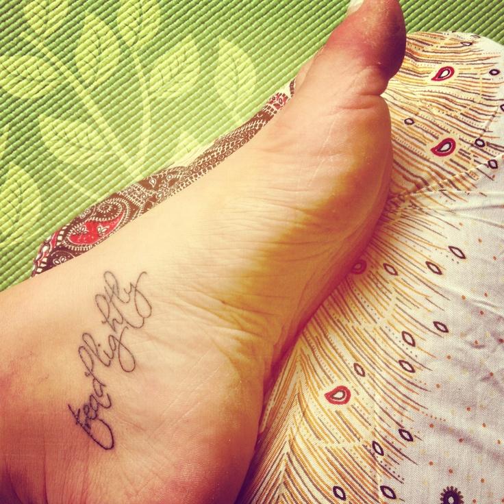 Tread lightly #tattoo #yogaYoga Tattoo, Tread Lights, Yoga Inspiration Tattoo, Tattoo Yoga, Body Art, Rad Yoga Inspiration, Lights Tattoo, Ink Addict Tattoo, Earth Body
