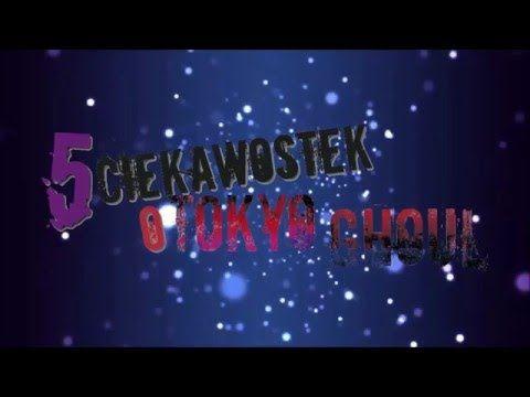 5 ciekawostek o Tokyo Ghoulu