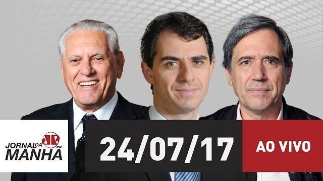 🔴 Jovem Pan Notícias está ao vivo: Jornal da Manhã - 24/07/17