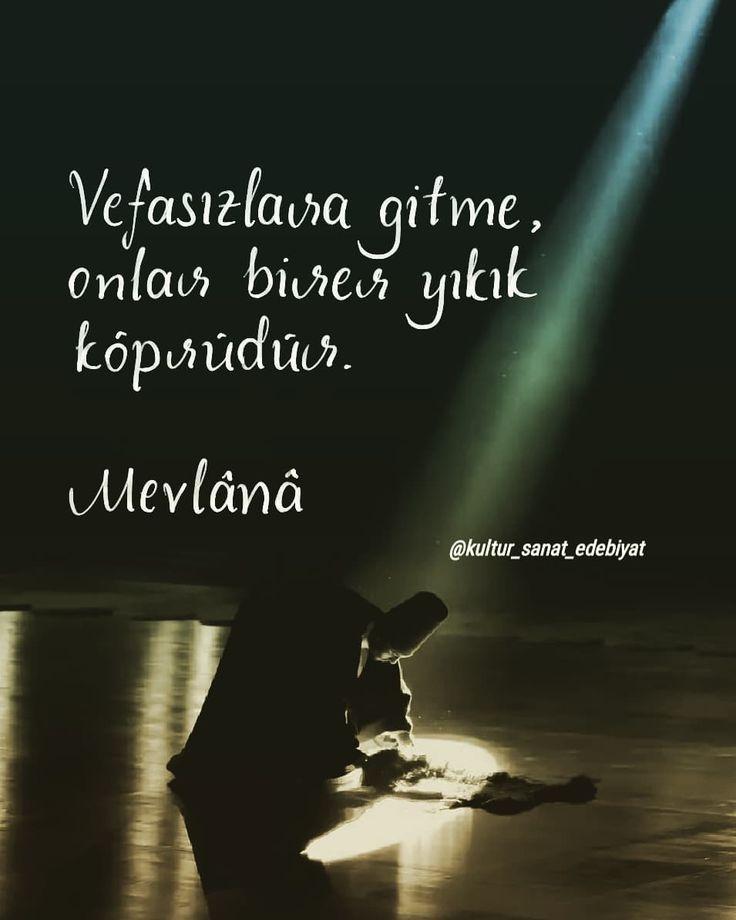 Vefasızlara gitme, onlar birer yıkık köprüdür. - Mevlânâ (Kaynak: Instagram - kultur_sanat_edebiyat) #sözler #anlamlısözler #güzelsözler #manalısözler #özlüsözler #alıntı #alıntılar #alıntıdır #alıntısözler #şiir #edebiyat #mevlana