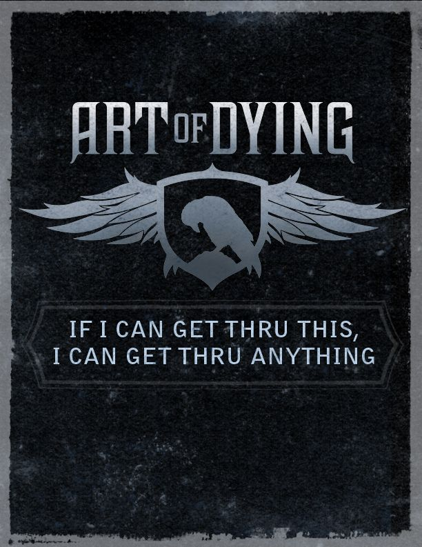 art of dying get through this