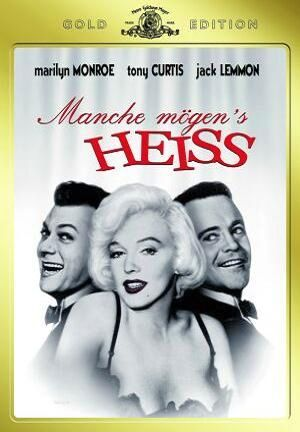 Manche mögen's heiß (mit Marilyn Monroe, Tony Curtis und Jack Lemmon)
