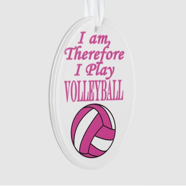 Volleyball Player Sport I Am Therefore I Play Ornament Zazzle Com In 2020 Volleyball Players Volleyball Volleyball Gifts