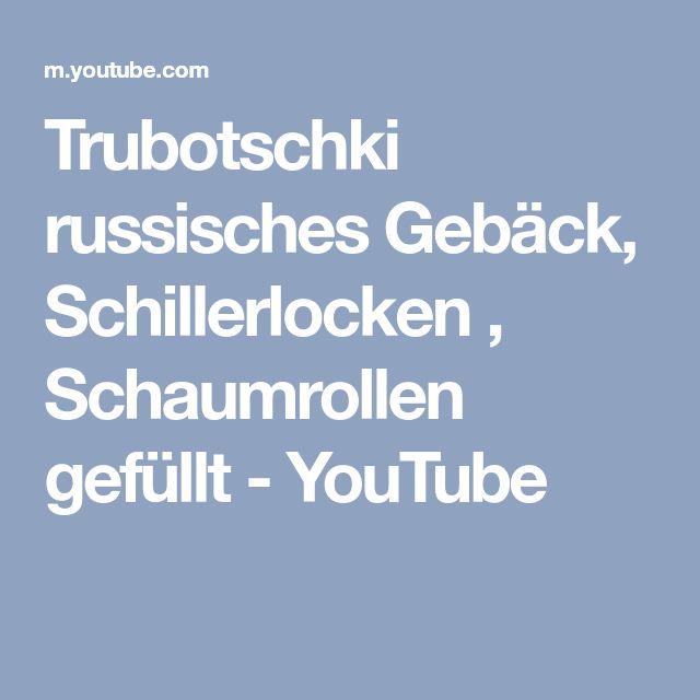 Trubotschki russisches Gebäck, Schillerlocken , Schaumrollen gefüllt - YouTube