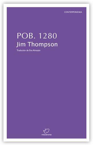 Pob. 1280 / Jim Thompson ; tradución do inglés de Eva Almazán