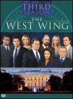 The West Wing. The complete third season [videorecording] / John Wells Productions ; Warner Bros. Television ; created by Aaron Sorkin ; executive producers, Aaron Sorkin, Thomas Schlamme, John Wells.