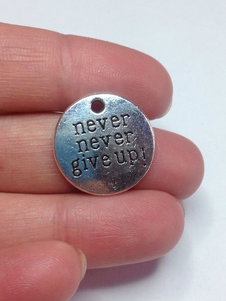 A personal favourite from my Etsy shop https://www.etsy.com/uk/listing/285620403/1-never-never-give-up-antique-silver #inspirationalquotes #nevernevergiveup DIY jewellery, wholesale charms, charms for bracelet