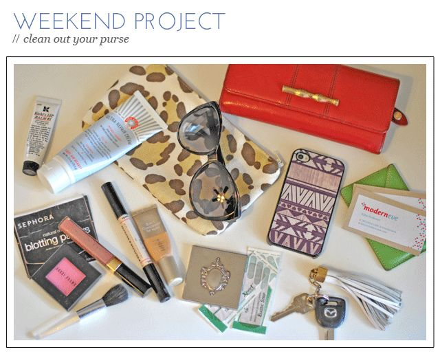 Weekend project clean out your purse organization for Project weekend