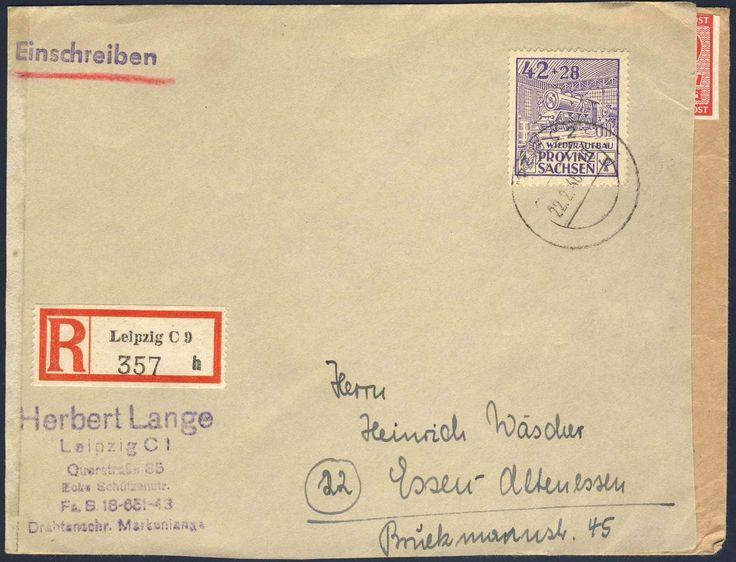 German Russian Occupation, SBZ 1946, Provinz Sachsen, Wiederaufbau, 42 Pfg., portogerechte Einzelfrankatur auf doppelt verwendetem R-Brief von Leipzig nach Essen (Mi.-Nr.89 EF/Mi.EUR 280,--). Price Estimate (8/2016): 80 EUR.