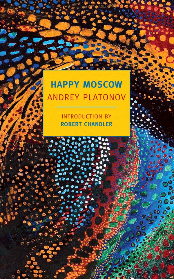 'Happy Moscow' by Andrey Platonov