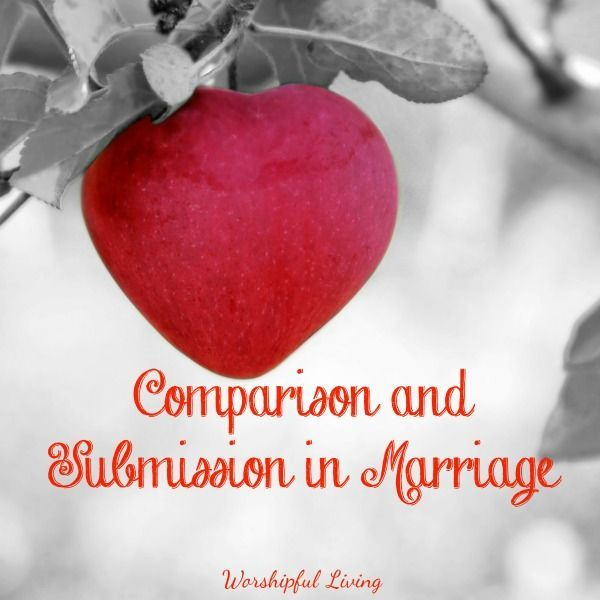 Have you ever felt compared in your marriage? What about submission - is it a bad or taboo word, or is it a biblical concept?
