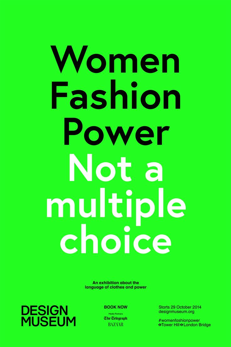 The Beautiful Meme's neon posters for Design Museum show Women Fashion Power make great use of the exhibition title