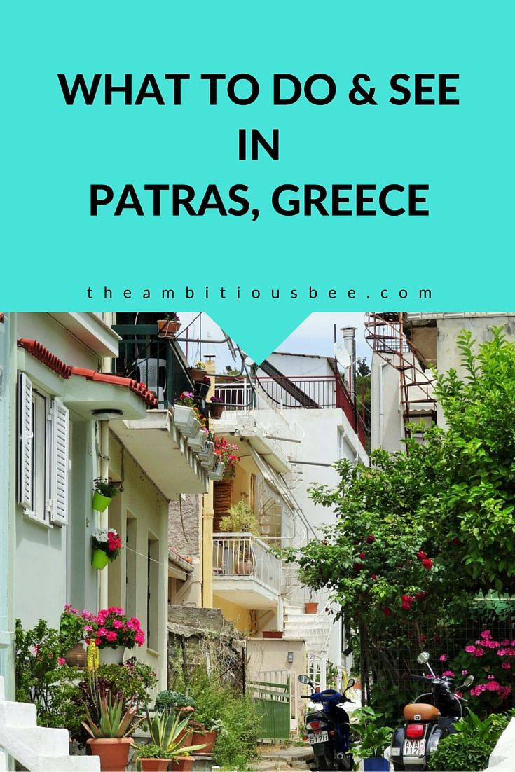 Visit Patras in #Greece. My recommendations on what to do and see. #travel #europe