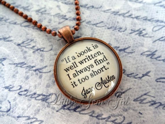 Jane Austen Book Quote Jewelry - Book Quote Necklace or Keychain - Antique Copper Pendant - Book Lover Librarian Teacher Gift - If a book......