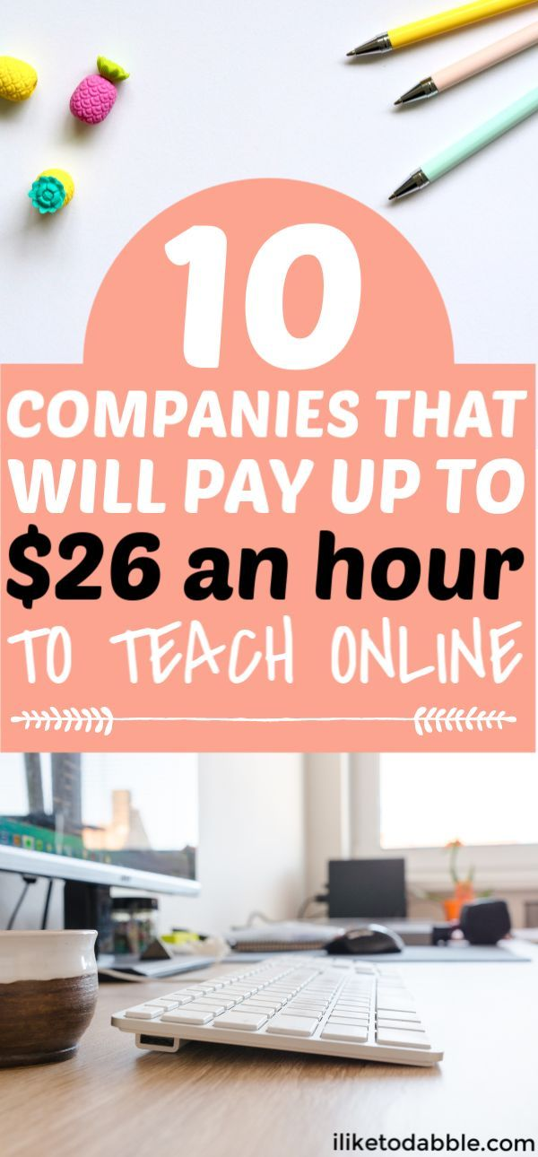 Teach English Online 10 Companies That Will Pay You To Teach And Work From Anywhere I Like To Dabble Teaching English Online Online Teaching Jobs Jobs For Teachers