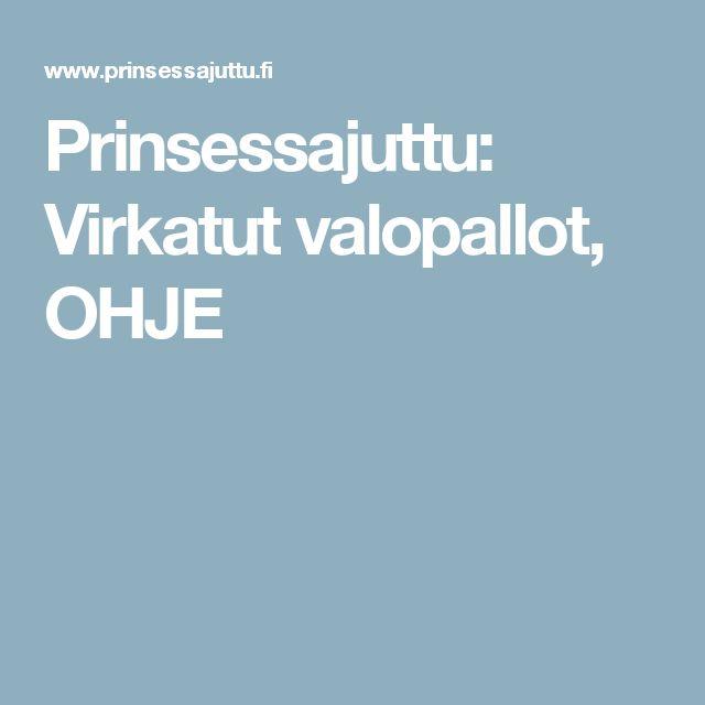 Prinsessajuttu: Virkatut valopallot, OHJE