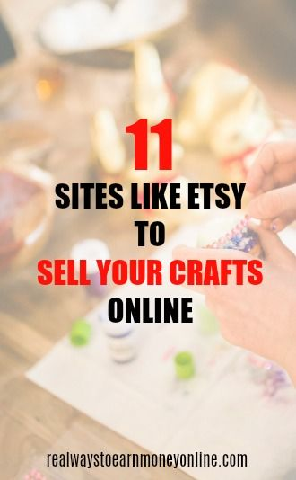 11 sites like Etsy to sell your crafts online. via @RealWaystoEarn