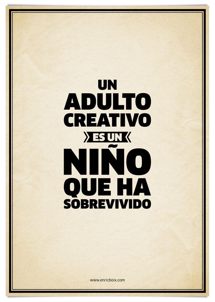 """""""Un adulto creativo, es un niño que ha sobrevivido"""". La creatividad es un concepto que se ha banalizado y no se le da la importancia que tiene. Crear es algo muy complicado, requiere, muchas veces,..."""