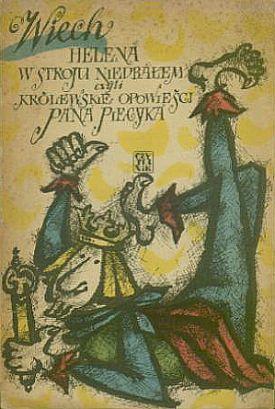 """""""Helena w stroju niedbałem czyli Królewskie opowieści pana Piecyka"""" Wiech - w.bibliotece.pl"""