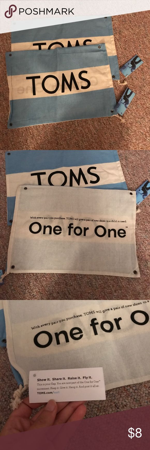 2 TOMS one for one flags/shoe bags! NWT 2 TOMS one for one flags/shoe bags! NWT. TOMS Other