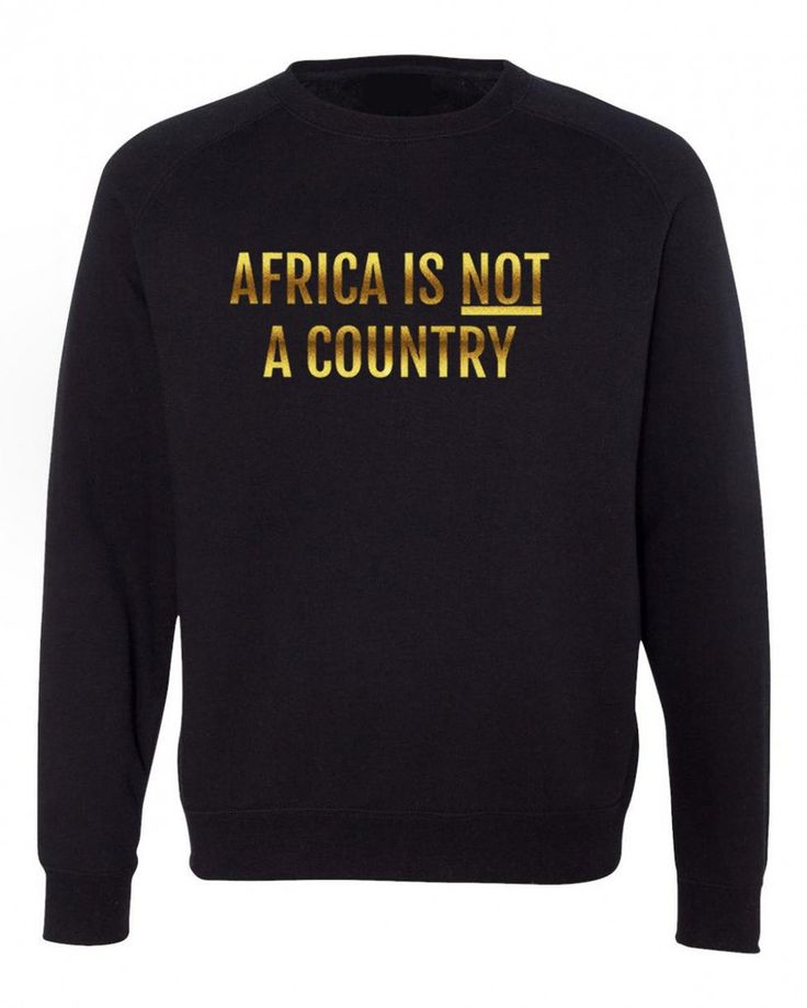 AFRICA IS NOT A COUNTRY SWEATSHIRT GOLD (Limited Edition)