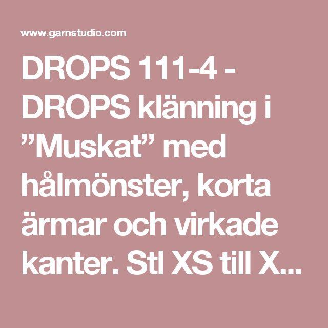 """DROPS 111-4 - DROPS klänning i """"Muskat"""" med hålmönster, korta ärmar och virkade kanter. Stl XS till XXL. - Free pattern by DROPS Design"""
