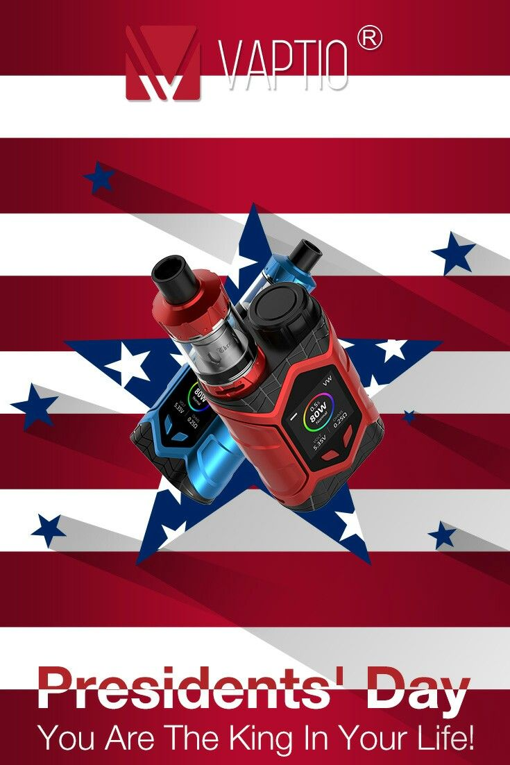 Not everyone can be a president. But you can be the king in your life! #vape #king #presidentday