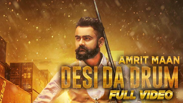 Desi Da Drum   Amrit Maan   Latest Punjabi Song 2015   Speed Records