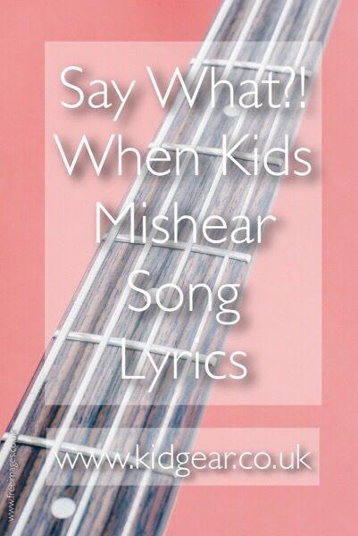 Say What?! Misheard Song Lyrics